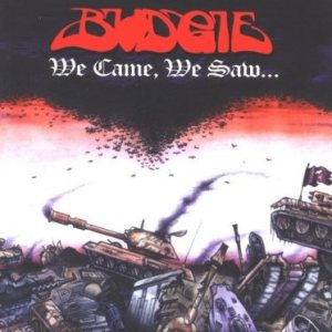 Budgie - We Came, We Saw... cover art