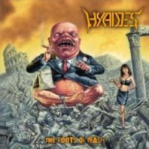 Hyades - The Roots of Trash cover art