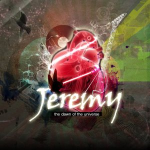 Jeremy - The Dawn of the Universe cover art
