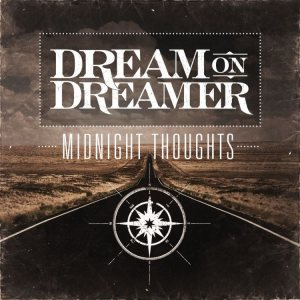 Dream On, Dreamer - Midnight Thoughts cover art