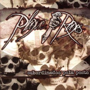Plague Rages - Subordinados pela Peste cover art
