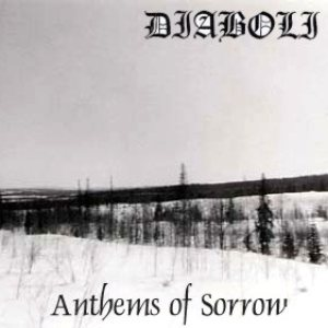 Diaboli - Anthems of Sorrow cover art