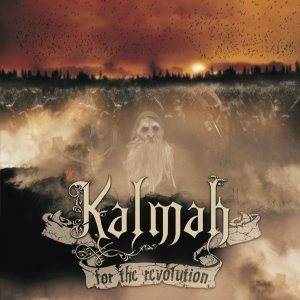 Kalmah - For the Revolution cover art