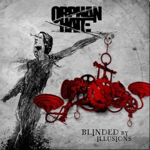 Orphan Hate - Blinded by Illusions cover art