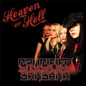 Crucified Barbara - Heaven or Hell cover art