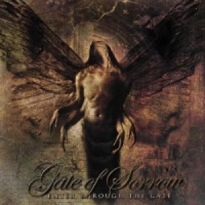 Gate of Sorrow - Enter Through the Gate cover art