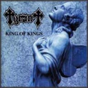 Tyrant - King of Kings cover art