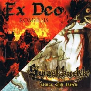 Ex Deo / Swashbuckle - Romulus / Cruise Ship Terror cover art