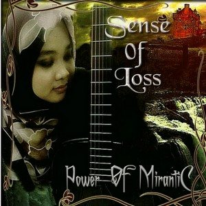Power Of Mirantic - Sense of loss