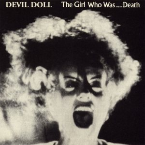 Devil Doll - The Girl Who Was...Death cover art