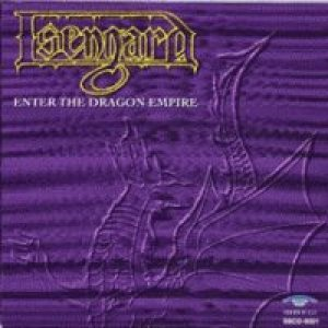 Isengard - Enter the Dragon Empire cover art