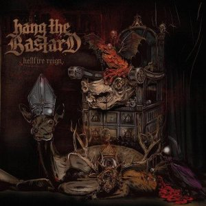 Hang the Bastard - Hellfire Reign cover art