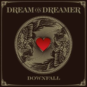 Dream On, Dreamer - Downfall cover art