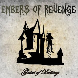 Embers of Revenge - Gates of Destiny cover art