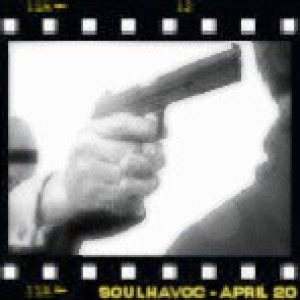 Soulhavoc - April 20 cover art