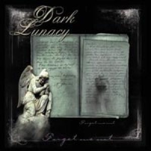 Dark Lunacy - Forget Me Not cover art