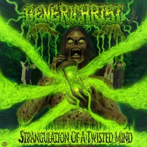 Generichrist - Strangulation of a Twisted Mind cover art