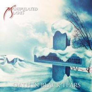 Manipulated Slaves - Oath in Black Tears cover art