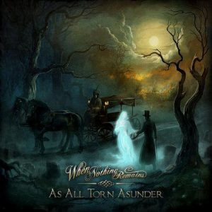 When Nothing Remains - As All Torn Asunder cover art