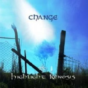 Highlight Kenosis - Change