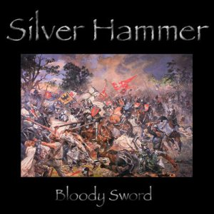 Silver Hammer - Bloody Sword cover art