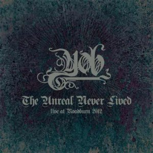 YOB - The Unreal Never Lived: Live at Roadburn 2012 cover art