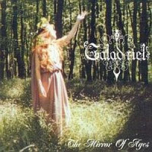 Galadriel - The Mirror of Ages cover art