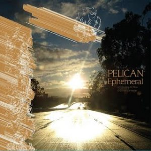 Pelican - Ephemeral cover art