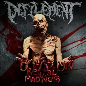 Defilement - Revel in Madness cover art