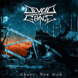 Devoid Of Grace - Chaos New God cover art