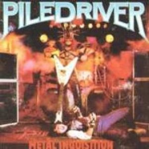 Piledriver - Metal Inquisition / Stay Ugly cover art
