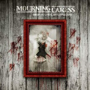Mourning Caress - Deep Wounds, Bright Scars cover art