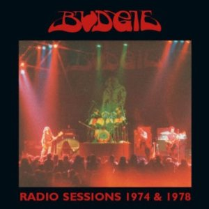 Budgie - Radio Sessions 1974 & 1978 cover art