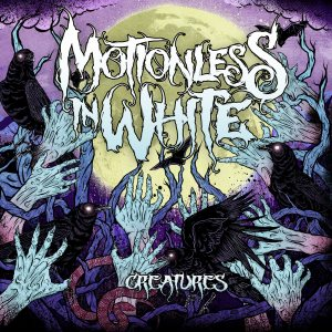Motionless In White - Creatures cover art