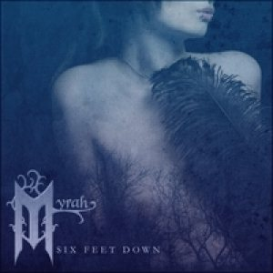 Myrah - Six Feet Down