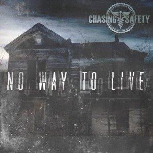 Chasing Safety - No Way to Live cover art