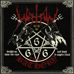 Watain - Tonight We Raise Our Cups and Toast in Angels Blood: a Tribute to Bathory cover art