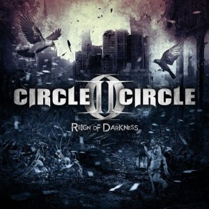 Circle II Circle - Reign of Darkness cover art