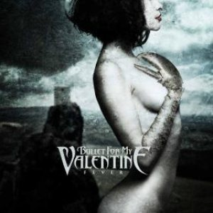 Bullet For My Valentine - Fever cover art