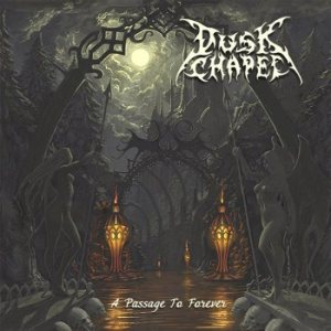 Dusk Chapel - A Passage to Forever cover art