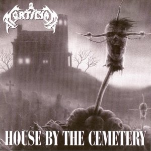 Mortician - House By the Cemetery cover art