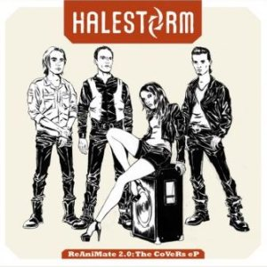 Halestorm - ReAniMate 2.0: the CoVeRs eP cover art