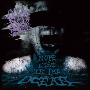 Ocean From The Dead Scream - Hope Lies in the Ocean cover art