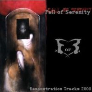 Fall Of Serenity - Demonstration Tracks 2000 cover art