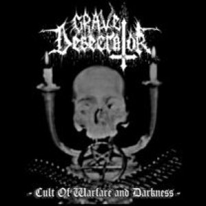 Grave Desecrator - Cult of Walfare and Darkness cover art