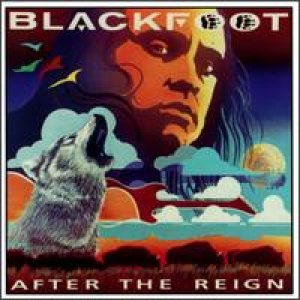 Blackfoot - After the Reign cover art