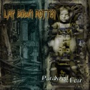 Lay Down Rotten - Paralyzed By Fear cover art
