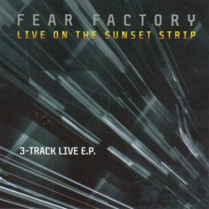 Fear Factory - Live on the Sunset Strip cover art