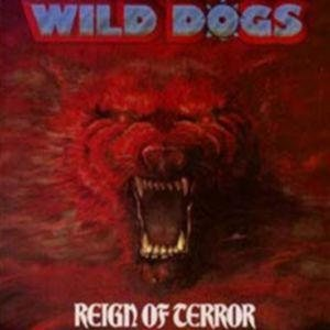 Wild Dogs - Reign of Terror cover art