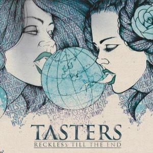 Tasters - Reckless Till the End Album Lyrics | Metal Kingdom